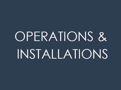 Operation & Installations